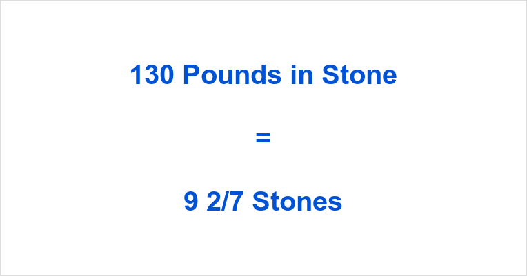 How many stone is 130 pounds