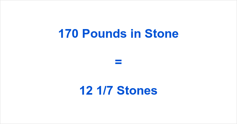 170 Pounds in Stone