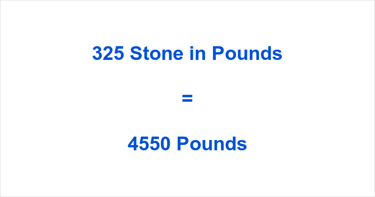325 Stone in Pounds