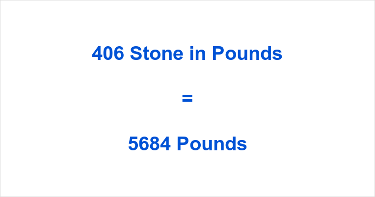 406 Stone in Pounds