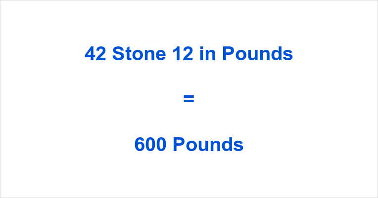 42 Stone 12 in Pounds