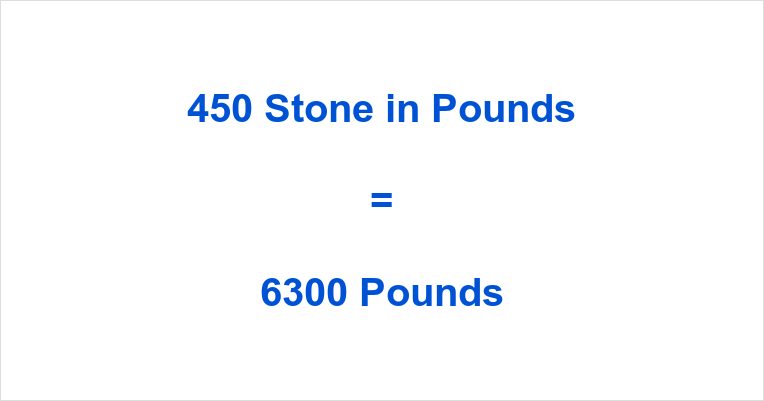450 Stone in Pounds