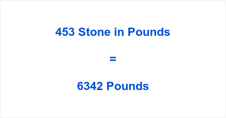 453 Stone in Pounds