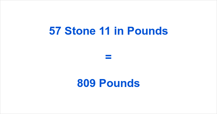 57 Stone 11 in Pounds