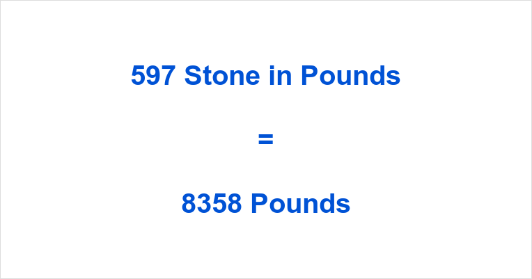 597 Stone in Pounds