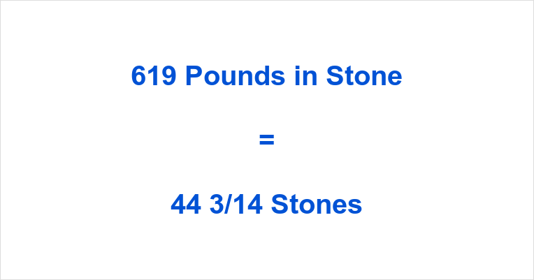 619 Pounds in Stone