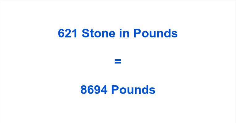 621 Stone in Pounds