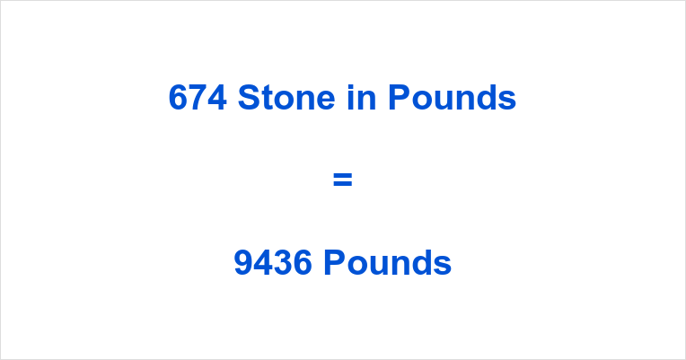 674 Stone in Pounds
