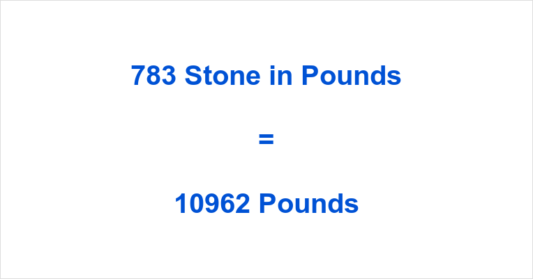 783 Stone in Pounds