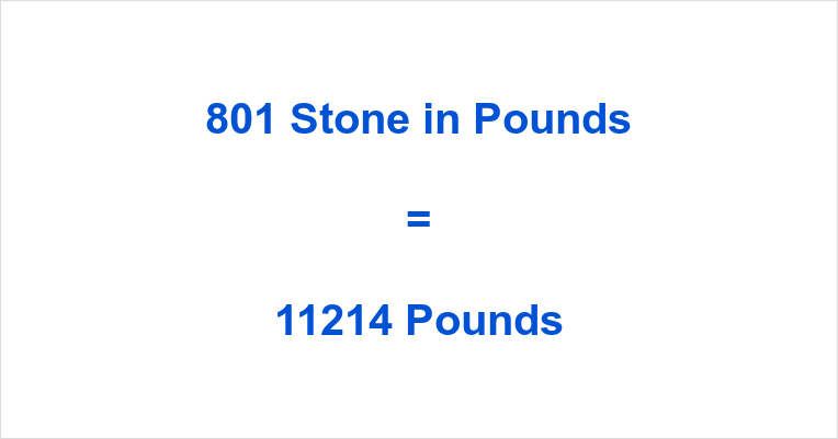 801 Stone in Pounds