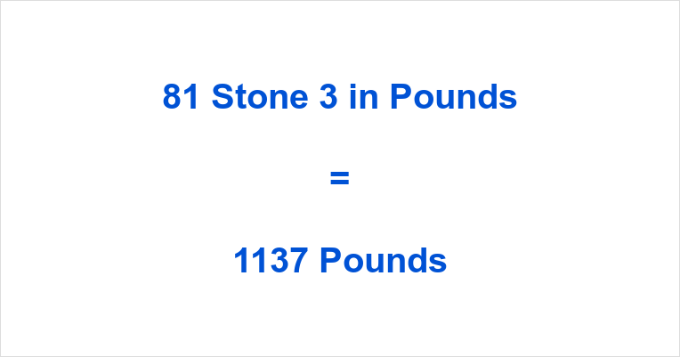 81 Stone 3 in Pounds