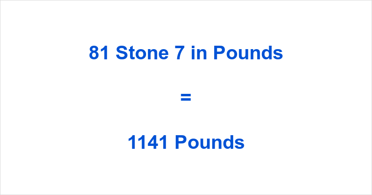 81 Stone 7 in Pounds
