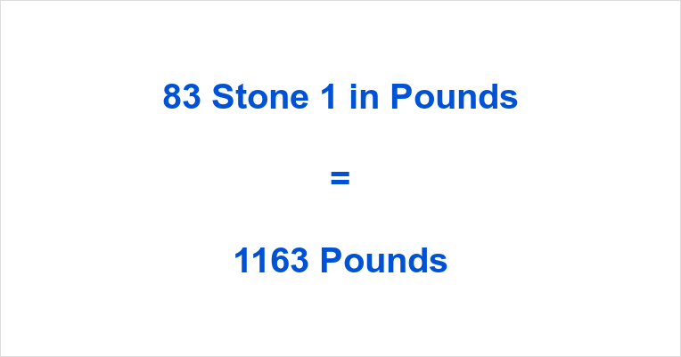 83 Stone 1 in Pounds
