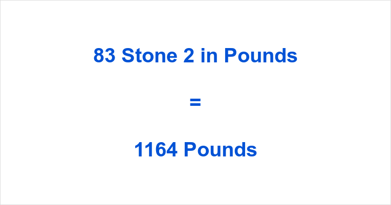 83 Stone 2 in Pounds