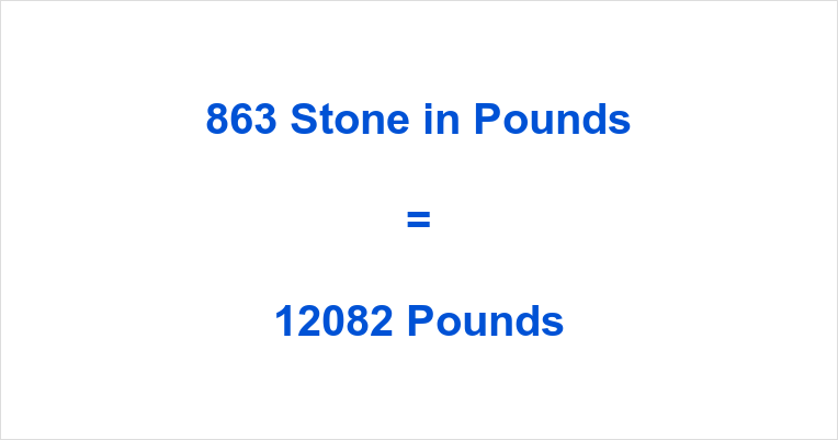 863 Stone in Pounds