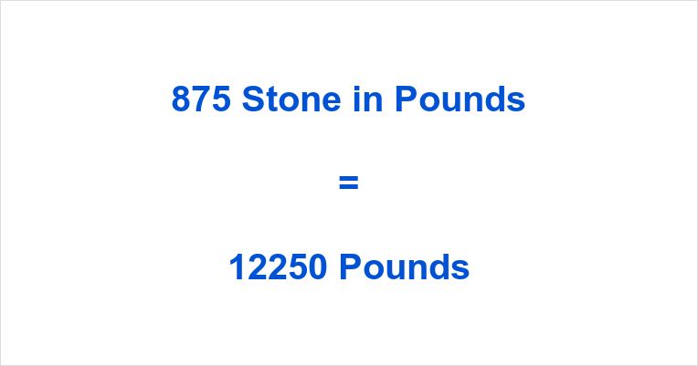 875 Stone in Pounds