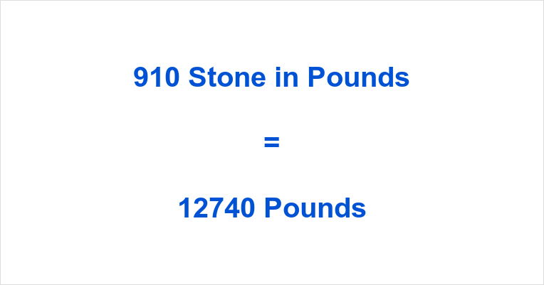910 Stone in Pounds