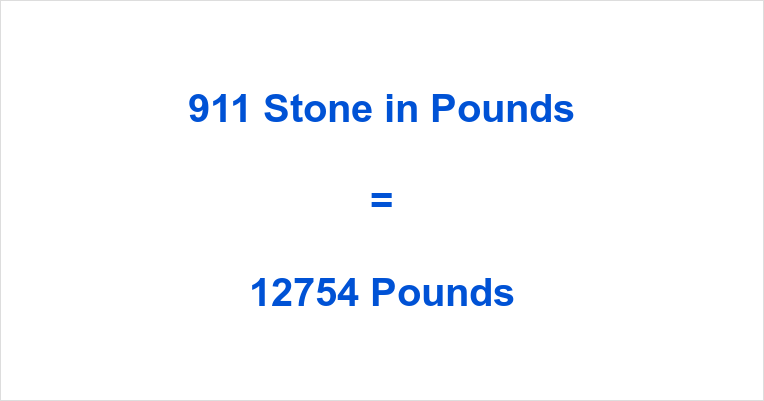 911 Stone in Pounds