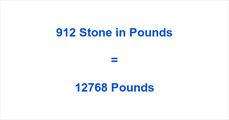 912 Stone in Pounds