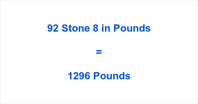 92 Stone 8 in Pounds