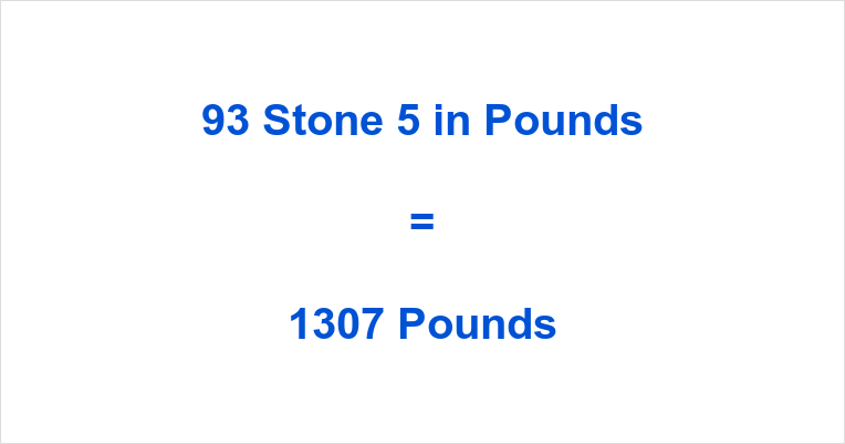 93 Stone 5 in Pounds