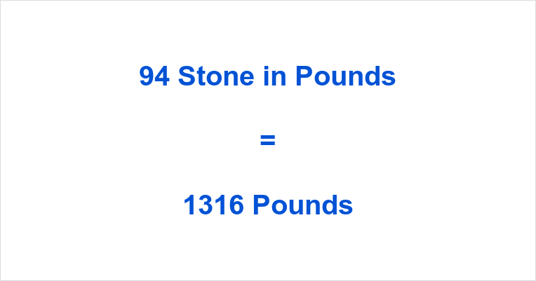 94 Stone in Pounds