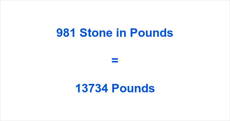 981 Stone in Pounds