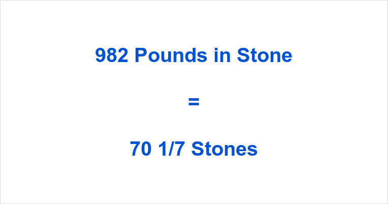 982 Pounds in Stone