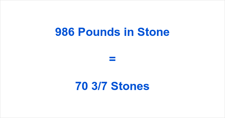986 Pounds in Stone