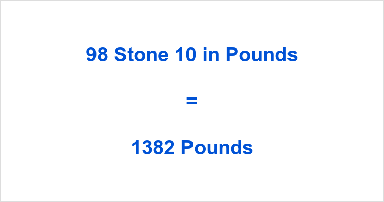 98 Stone 10 in Pounds