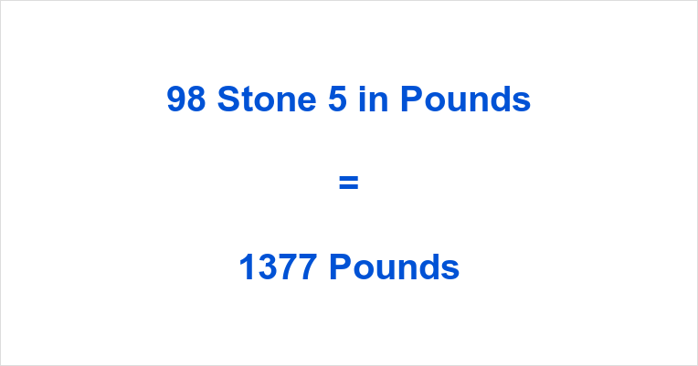 98 Stone 5 in Pounds