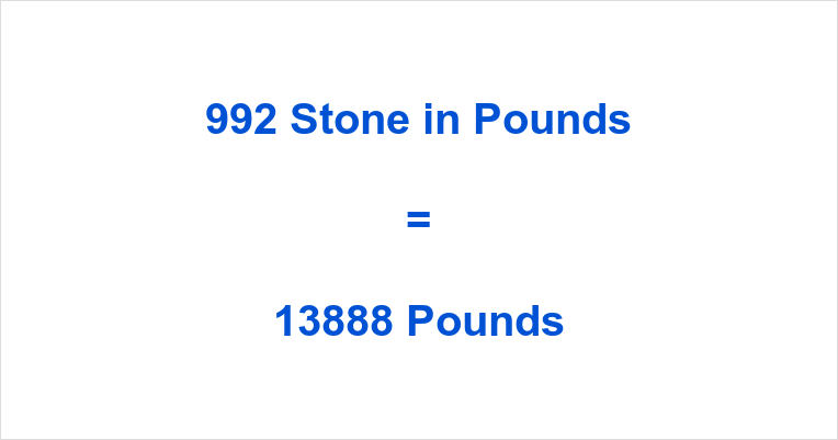 992 Stone in Pounds
