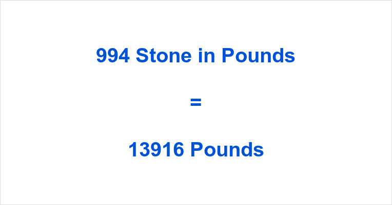 994 Stone in Pounds